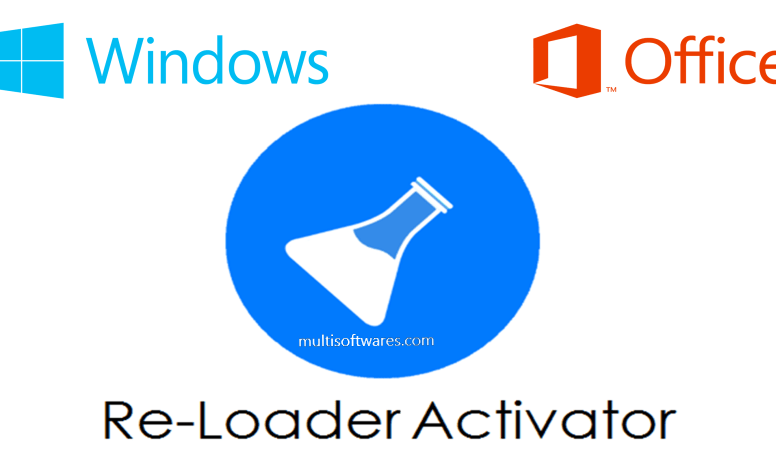 Re-Loader Activator v3 + Windows & Office Activation [Latest]